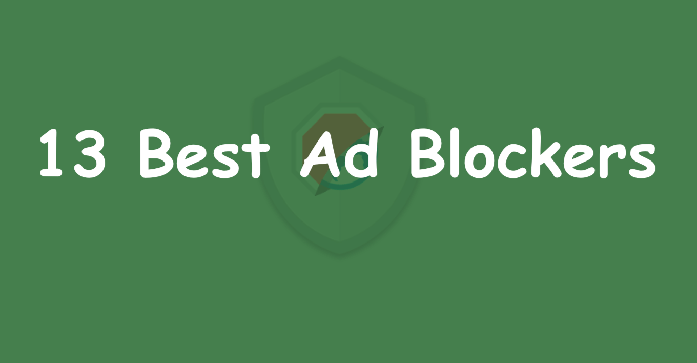13 Best Free Ad Blockers in 2020