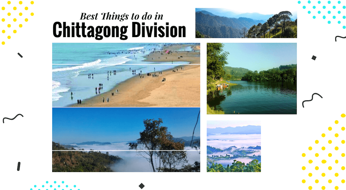 16 best things to Do in Chittagong Division