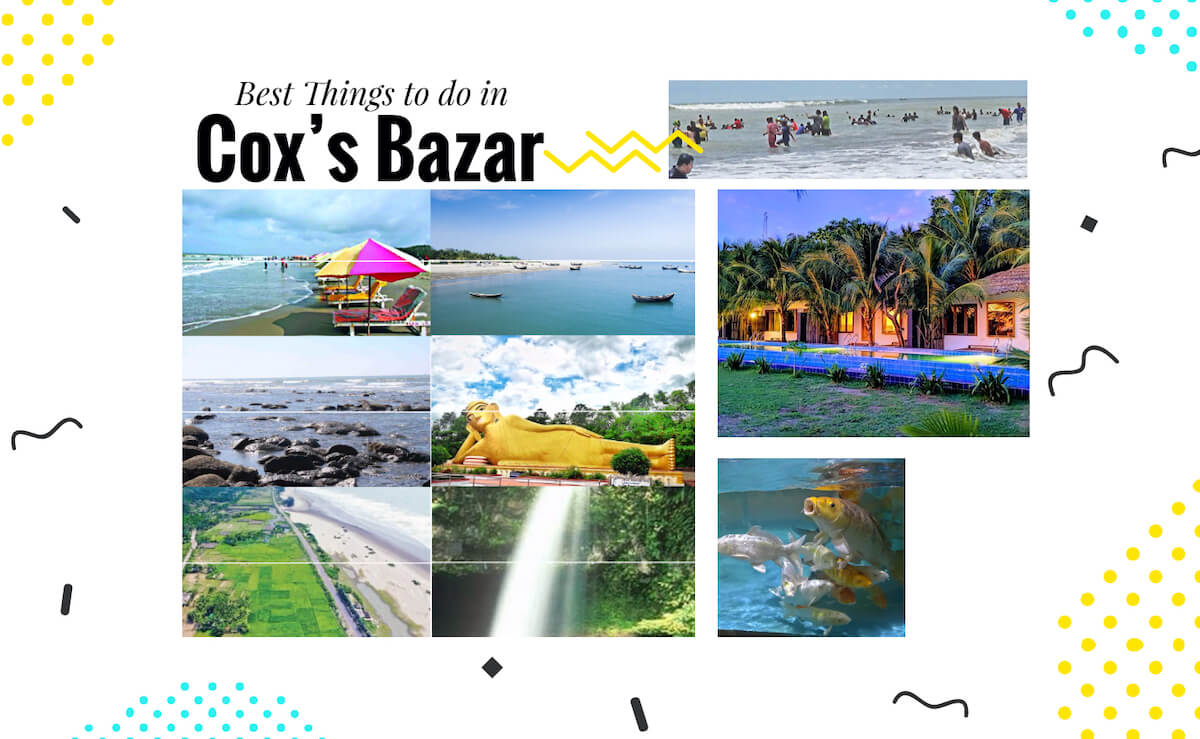 11 Best Things to do in Cox's Bazar