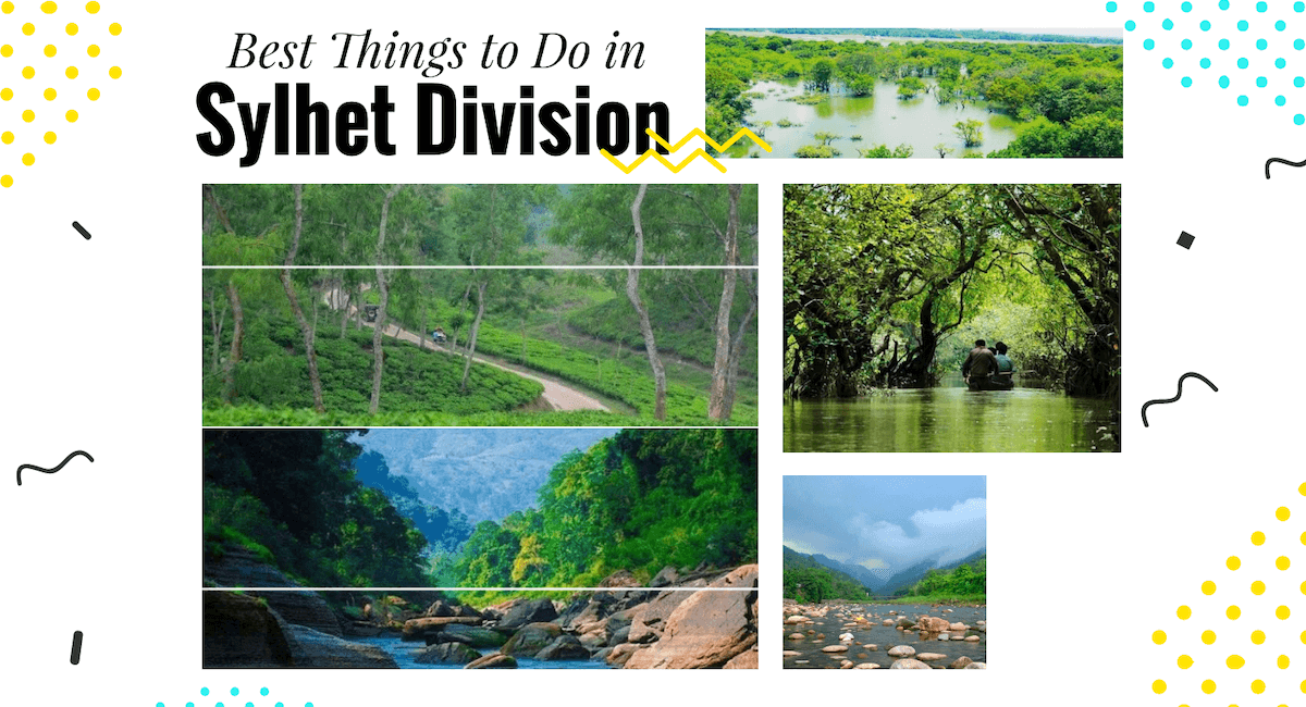 16 Best Things to Do in Sylhet Division